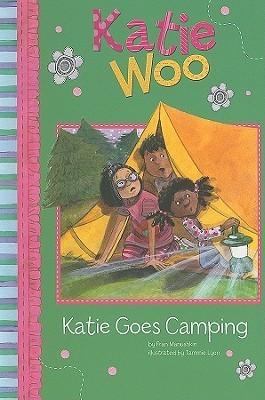 Katie Goes Camping  by  Fran Manushkin