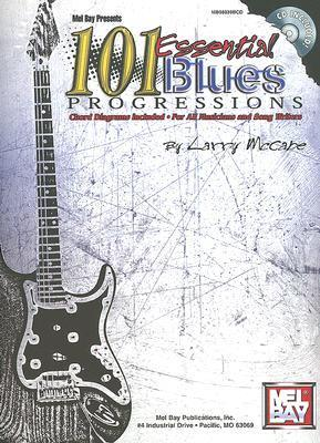 101 Essential Blues Progressions Larry McCabe