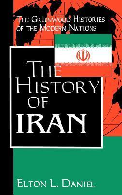 The History of Iran  by  Elton L. Daniel
