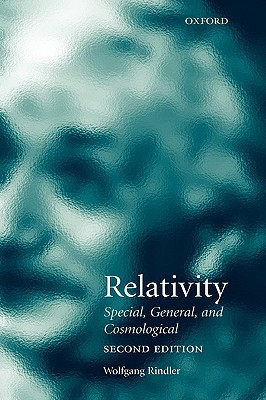 Relativity: Special, General, and Cosmological  by  Wolfgang Rindler