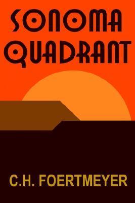 Sonoma Quadrant  by  C.H. Foertmeyer
