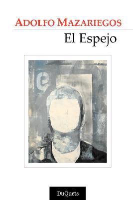 El Espejo Adolfo Mazariegos