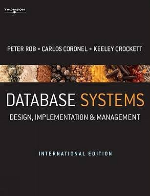 Database Systems: Design, Implementation & Management - International Edition  by  Peter Rob