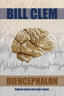 Diencephalon  by  Bill Clem