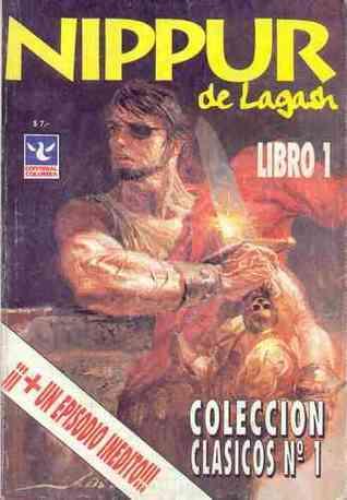 Nippur de Lagash Libro 1 (Colección Clásicos #1)  by  Robin      Wood