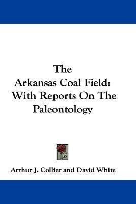 Arkansas Coal Field  by  Arthur Collier