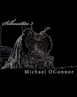 Silhouettes 3  by  Michael OConnor