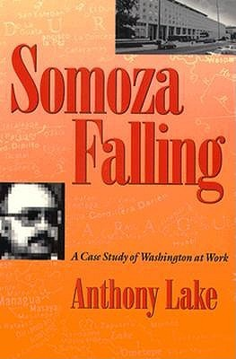 Somoza Falling  by  Anthony Lake
