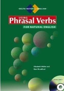 Using Phrasal Verbs for Natural English Elizabeth  Walter