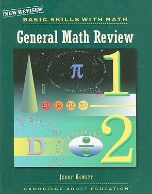 Basic Skills With Math: General Math Review (Cambridge Series) Jerry Howett
