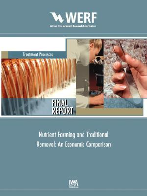 Nutrient Farming and Traditional Removal: An Economic Comparison  by  Donald, L Hey