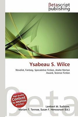 Ysabeau S. Wilce NOT A BOOK