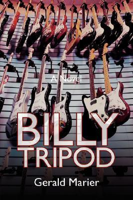 Billy Tripod  by  Gerald Marier