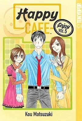 Happy Cafe, Volume 5 Kou Matsuzuki