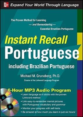 Instant Recall Portuguese: Including Brazilian Portuguese [With CDROM] Michael Gruneberg