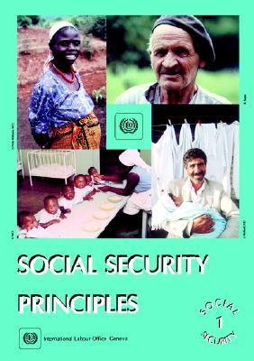 Social Security Principles (Social Security Vol. I)  by  International Labour Office
