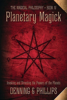 Planetary Magick: Invoking and Directing the Powers of the Planets  by  Melita Denning