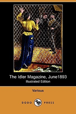 The Idler Magazine, June 1893 (Illustrated Edition) Various