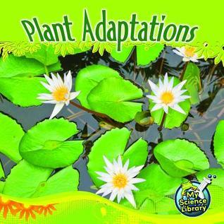 Plant Adaptations  by  Julie K. Lundgren