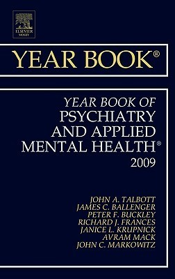 The Year Book of Psychiatry and Applied Mental Health John A. Talbott