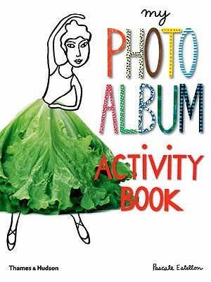 My Photo Album Activity Book Pascale Estellon