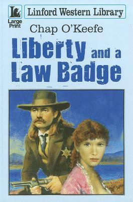 Liberty and a Law Badge Chap OKeefe