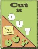 Cut It Out  by  Meg Johnson
