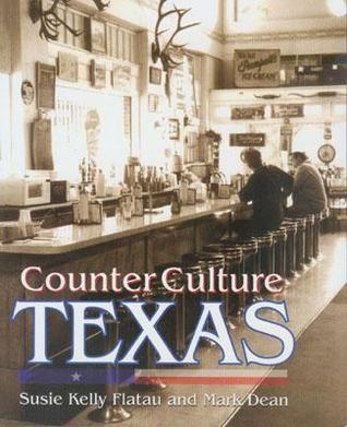 Counter Culture Texas Susie Kelly Flatau
