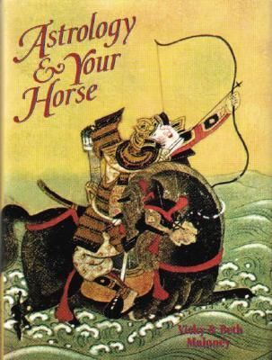 Astrology & Your Horse  by  Vicky Maloney