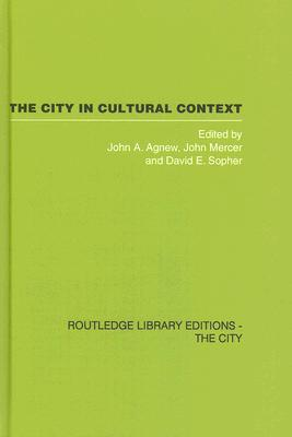 The City in Cultural Context  by  John A. Agnew