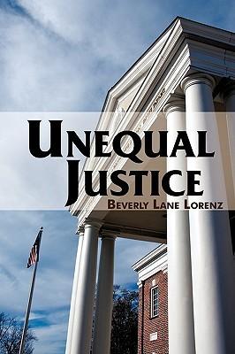 Unequal Justice Beverly Lane Lorenz