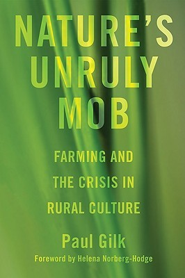 Natures Unruly Mob: Farming and the Crisis in Rural Culture Eduard Reuss