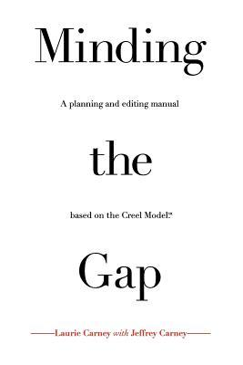 Minding the Gap  by  Laurie Carney