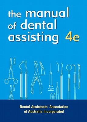 Dental Assistants Manual  by  DAAA