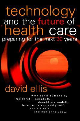Technology Future Health Care Jb Prnt David B. Ellis