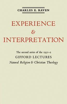 Natural Religion and Christian Theology: The Gifford Lectures 1952 Charles E. Raven