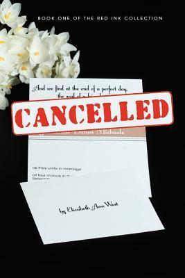 Cancelled  by  Elizabeth Ann West