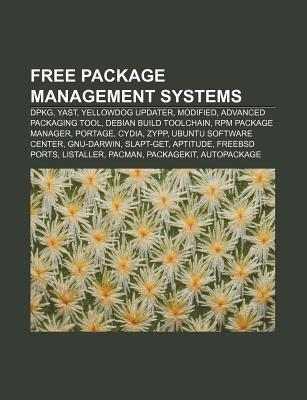 Free Package Management Systems: Dpkg, Yast, Yellowdog Updater, Modified, Advanced Packaging Tool, Debian Build Toolchain, RPM Package Manager Source Wikipedia