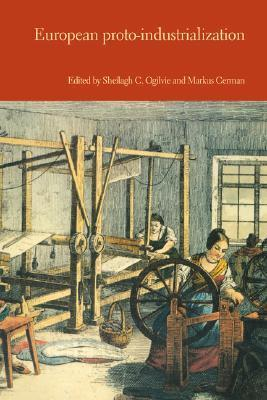 European Proto-Industrialization: An Introductory Handbook Sheilagh Ogilvie