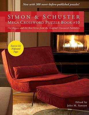 Simon & Schuster Mega Crossword Puzzle Book #10 John M. Samson