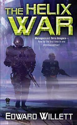 The Helix War Edward Willett
