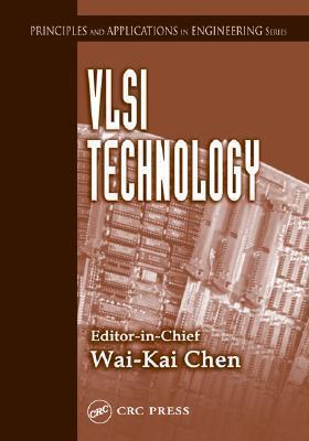 VLSI Technology Wai-Kai Chen