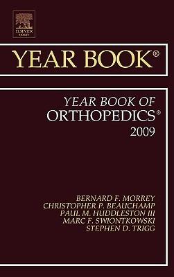 The Year Book of Orthopedics  by  Bernard F. Morrey