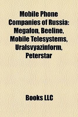 Mobile Phone Companies Of Russia Books LLC