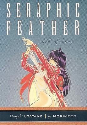 Seraphic Feather Volume 2: Seeds of Chaos  by  Yo Morimoto