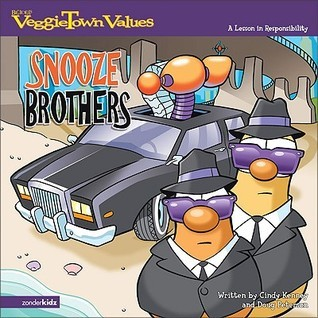 The Snooze Brothers: A Lesson in Responsibility Cindy Kenney