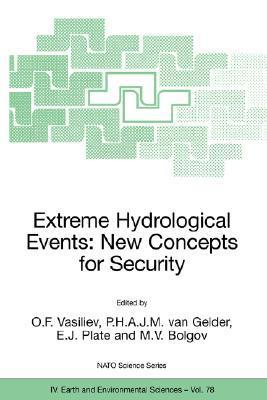 Extreme Hydrological Events: New Concepts for Security  by  O.F. Vasiliev