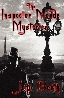 The Inspector Monde Mysteries John Booth
