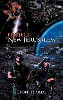 Project New Jerusalem Geoff Thomas