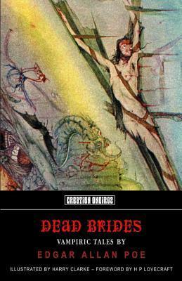 Dead Brides: Vampiric Tales By Edgar Allan Poe Edgar Allan Poe